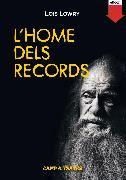 Cover-Bild zu L'home dels records (eBook) von Lowry, Lois