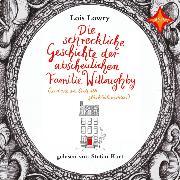 Cover-Bild zu Die schreckliche Geschichte der abscheulichen Familie Willoughby (Audio Download) von Lowry, Lois