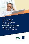 Cover-Bild zu Die Alten und das Netz (eBook) von Kempf, Ute (Beitr.)