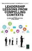 Cover-Bild zu Leadership Lessons from Compelling Contexts von Braun, Susanne (Hrsg.)