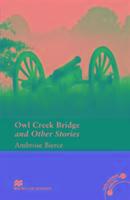 Cover-Bild zu Owl Creek Bridge and Other Stories von Bierce, Ambrose