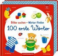 Cover-Bild zu Bilder suchen - Wörter finden 100 erste Wörter von Brauer, Sybille (Illustr.)