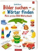 Cover-Bild zu Mein erstes Bild-Wörterbuch von Brauer, Sybille (Illustr.)