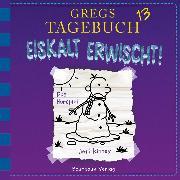 Cover-Bild zu Gregs Tagebuch, 13: Eiskalt erwischt! (Audio Download) von Kinney, Jeff