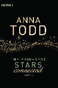 Cover-Bild zu Todd, Anna: The Brightest Stars - connected (eBook)