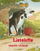 Cover-Bild zu Steffensmeier, Alexander: Lieselotte macht Urlaub