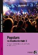 Cover-Bild zu Popstars im Musikunterricht 3 von Jaglarz, Barbara