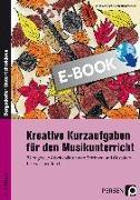 Cover-Bild zu Kreative Kurzaufgaben für den Musikunterricht (eBook) von Jaglarz, Barbara