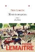 Cover-Bild zu Lemaitre, Pierre: Miroir de nos peines
