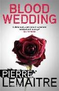 Cover-Bild zu Lemaitre, Pierre: Blood Wedding