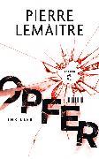 Cover-Bild zu Lemaitre, Pierre: Opfer (eBook)