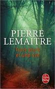 Cover-Bild zu Lemaitre, Pierre: Trois jours et une vie