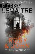 Cover-Bild zu Lemaitre, Pierre: Rosy & John (eBook)