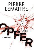 Cover-Bild zu Lemaitre, Pierre: Opfer