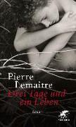 Cover-Bild zu Lemaitre, Pierre: Drei Tage und ein Leben