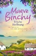 Cover-Bild zu Binchy, Maeve: Irische Hoffnung (eBook)