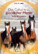 Cover-Bild zu Sperling, Caroline: Über das Geheimnis glücklicher Pferde