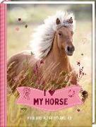 Cover-Bild zu Slawik, Christiane (Fotogr.): Eintragbuch - I LOVE MY HORSE
