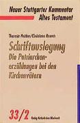 Cover-Bild zu Heither, Theresia: Schriftauslegung: Die Patriarchenerzählungen bei den Kirchenvätern
