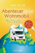 Cover-Bild zu Dross, Anna: Abenteuerreise Wohnmobil (eBook)