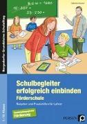 Cover-Bild zu Schulbegleiter erfolgreich einbinden -Förderschule von Kremer, Gabriele