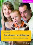 Cover-Bild zu Gemeinsam von Anfang an von Heimlich, Ulrich