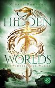 Cover-Bild zu Robrahn, Mikkel: Hidden Worlds 3 - Das Schwert der Macht