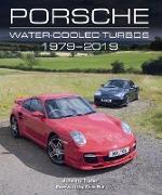 Cover-Bild zu Tipler, Johnny: Porsche Water-Cooled Turbos 1979-2019 (eBook)
