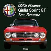 Cover-Bild zu Tipler, Johnny: Alfa Romeo Giulia Sprint GT - Der Bertone