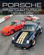 Cover-Bild zu Tipler, Johnny: Porsche Air-Cooled Turbos 1974-1996