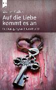 Cover-Bild zu Klaiber, Walter: Auf die Liebe kommt es an (eBook)