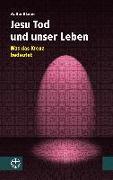 Cover-Bild zu Klaiber, Walter: Jesu Tod und unser Leben (eBook)