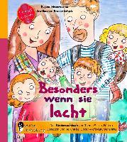Cover-Bild zu Besonders wenn sie lacht - Das Kindersachbuch zum Thema Stillen, Füttern, Operation und Heilung bei Lippen-Kiefer-Gaumenspalte (eBook) von Masaracchia, Regina