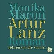 Cover-Bild zu Maron, Monika: Artur Lanz (Audio Download)