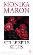Cover-Bild zu Maron, Monika: Stille Zeile Sechs