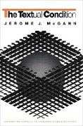 Cover-Bild zu The Textual Condition (eBook) von Mcgann, Jerome J.