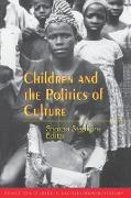 Cover-Bild zu Children and the Politics of Culture von Stephens, Sharon (Hrsg.)