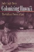 Cover-Bild zu Colonizing Hawai'I von Merry, Sally Engle