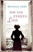 Cover-Bild zu Jary, Micaela: Wie ein fernes Lied (eBook)