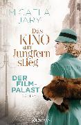Cover-Bild zu Jary, Micaela: Das Kino am Jungfernstieg - Der Filmpalast (eBook)
