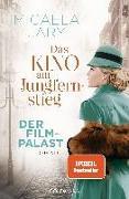 Cover-Bild zu Jary, Micaela: Das Kino am Jungfernstieg - Der Filmpalast