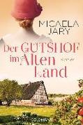 Cover-Bild zu Jary, Micaela: Der Gutshof im Alten Land