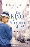 Cover-Bild zu Jary, Micaela: Das Kino am Jungfernstieg (eBook)
