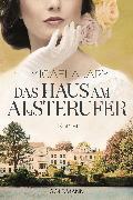 Cover-Bild zu Jary, Micaela: Das Haus am Alsterufer (eBook)