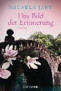 Cover-Bild zu Jary, Micaela: Das Bild der Erinnerung (eBook)