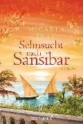 Cover-Bild zu Jary, Micaela: Sehnsucht nach Sansibar (eBook)