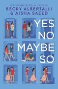 Cover-Bild zu Albertalli, Becky: Yes No Maybe So