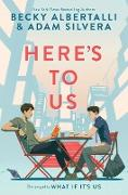Cover-Bild zu Albertalli, Becky: Here's to Us (eBook)