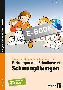 Cover-Bild zu Vorübungen zum Schreiberwerb: Schwungübungen (eBook) von Konkow, Monika