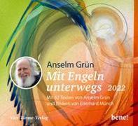 Cover-Bild zu Grün, Anselm: Mit Engeln unterwegs 2022 - Aufstellkalender